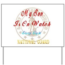 National Guards_My Son Yard Sign