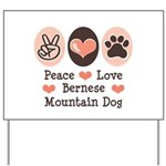 Peace Love Bernese Mountain Dog Yard Sign