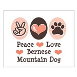 Peace Love Bernese Mountain Dog Small Poster