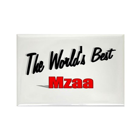&quot;The World's Best Mzaa&quot; Rectangle Magnet
