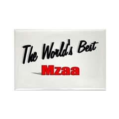 """The World's Best Mzaa"" Rectangle Magnet"