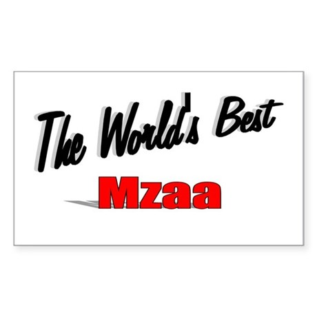 &quot;The World's Best Mzaa&quot; Rectangle Sticker