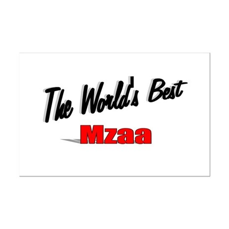 &quot;The World's Best Mzaa&quot; Mini Poster Print