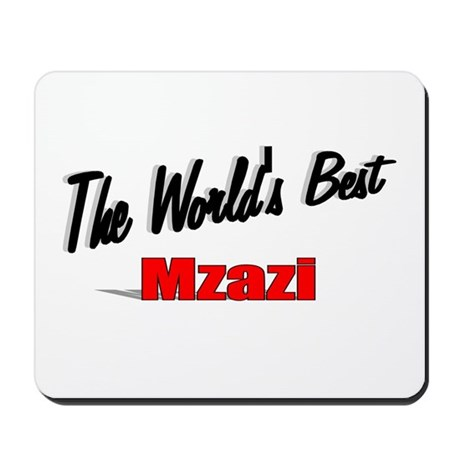 """The World's Best Mzazi"" Mousepad"