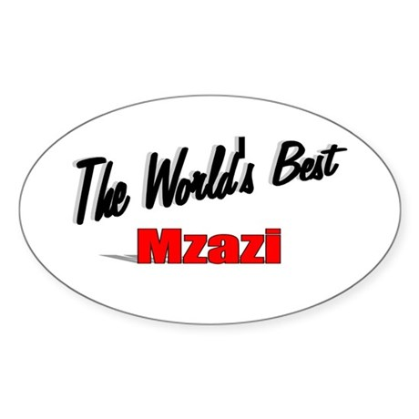 """The World's Best Mzazi"" Oval Sticker"