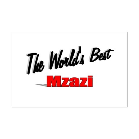 """The World's Best Mzazi"" Mini Poster Print"