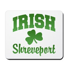 Shreveport Irish Mousepad