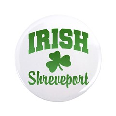 "Shreveport Irish 3.5"" Button (100 pack)"