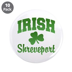 Shreveport Irish 3.5&quot; Button (10 pack)