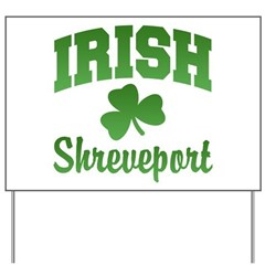 Shreveport Irish Yard Sign