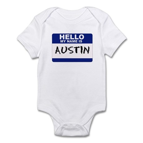 Hello My Name Is Austin - Infant Creeper