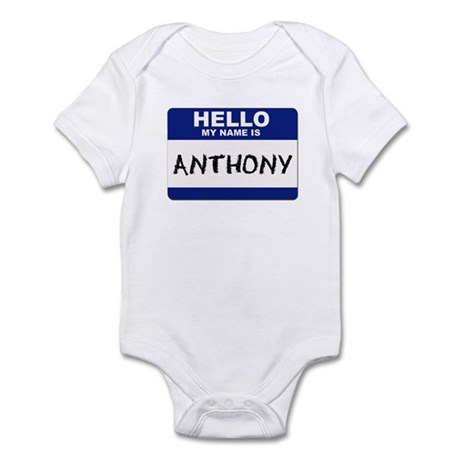 Hello My Name Is Anthony - Infant Creeper