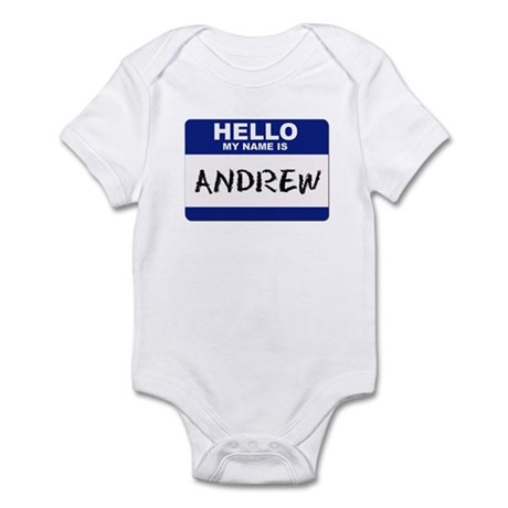 Hello My Name Is Andrew - Infant Creeper