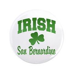 """San Benardino Irish 3.5"""" Button"""