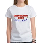 Retired Law Enforcement Officer Women's T-Shirt