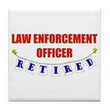 Retired Law Enforcement Officer Tile Coaster