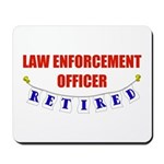 Retired Law Enforcement Officer Mousepad