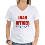 Retired Loan Officer Women's V-Neck T-Shirt