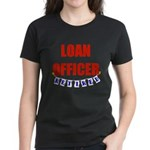 Retired Loan Officer Women's Dark T-Shirt