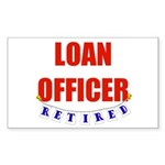 Retired Loan Officer Rectangle Sticker