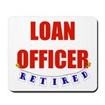 Retired Loan Officer Mousepad