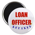 Retired Loan Officer Magnet