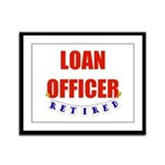 Retired Loan Officer Framed Panel Print
