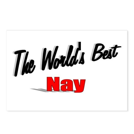 """The World's Best Nay"" Postcards (Package of 8)"