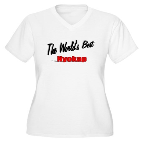 """The World's Best Nyokap"" Women's Plus Size V-Neck"