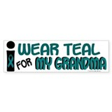 I Wear Teal For My Grandma 7.1 Bumper Bumper Sticker