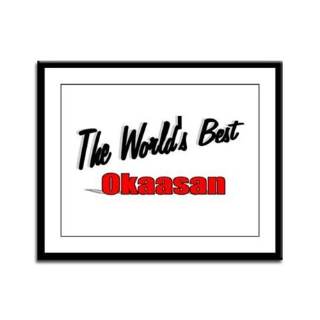 """The World's Best Okaasan"" Framed Panel Print"