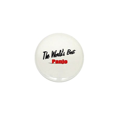 &quot;The World's Best Panjo&quot; Mini Button