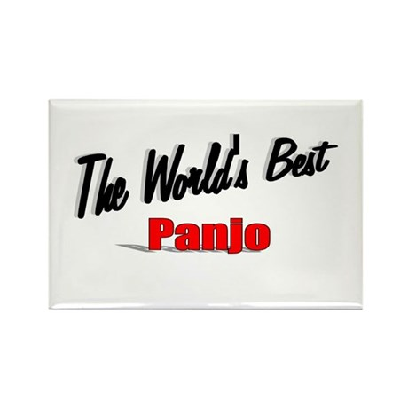 &quot;The World's Best Panjo&quot; Rectangle Magnet
