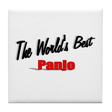 &quot;The World's Best Panjo&quot; Tile Coaster