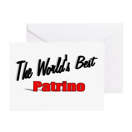 """The World's Best Patrino"" Greeting Cards (Pk of 2"