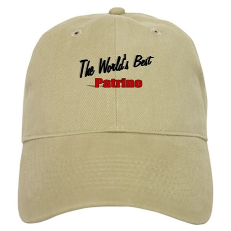 """The World's Best Patrino"" Cap"