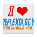 I love reflexology Tile Coaster