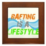 Rafting is a lifestyle Framed Tile