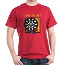 Got Darts? T-Shirt