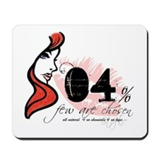 Few Are Chosen Redhead Mousepad