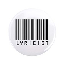 "Lyricist Barcode 3.5"" Button"