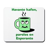 Esperanto Coffee Mousepad