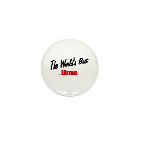 """The World's Best Uma"" Mini Button"