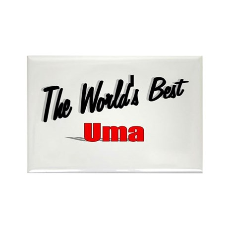 """The World's Best Uma"" Rectangle Magnet"