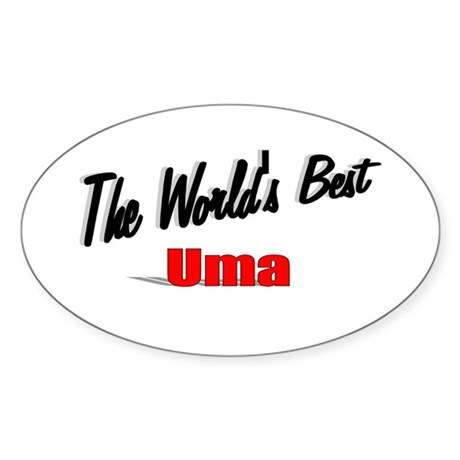 """The World's Best Uma"" Oval Sticker"