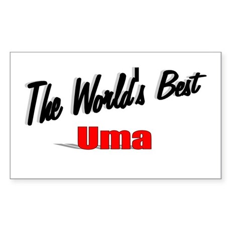 """The World's Best Uma"" Rectangle Sticker"