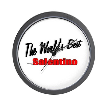 """The World's Best Salentino"" Wall Clock"