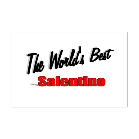 """The World's Best Salentino"" Mini Poster Print"