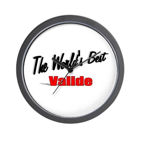 """The World's Best Valide"" Wall Clock"