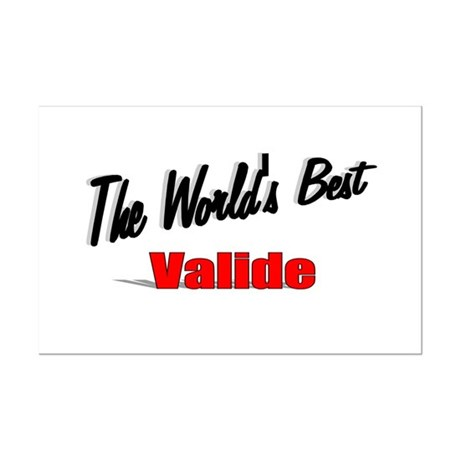 """The World's Best Valide"" Mini Poster Print"
